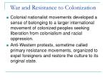 war and resistance to colonization