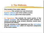 2 the midbrain