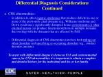 differential diagnosis considerations continued