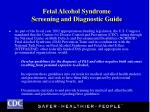 fetal alcohol syndrome screening and diagnostic guide