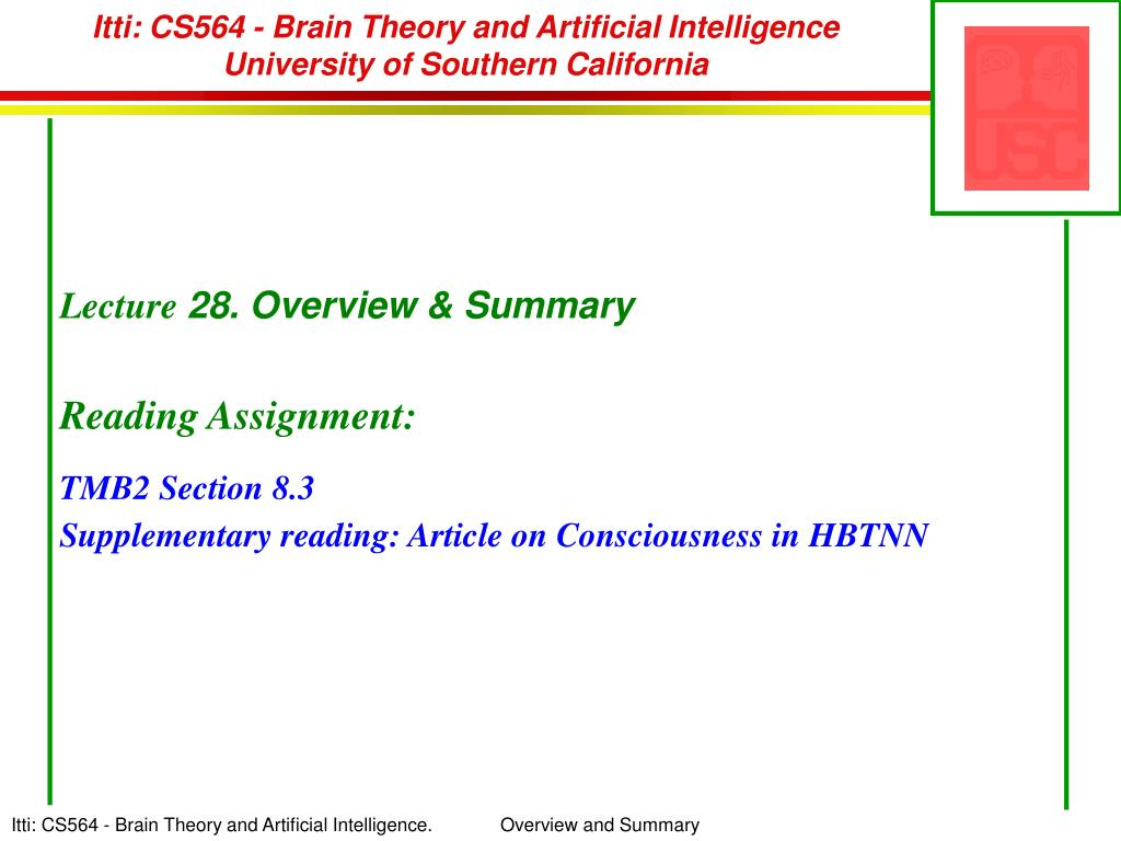itti cs564 brain theory and artificial intelligence university of southern california l.