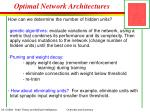 optimal network architectures