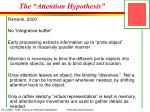 the attention hypothesis