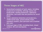 three stages of nec