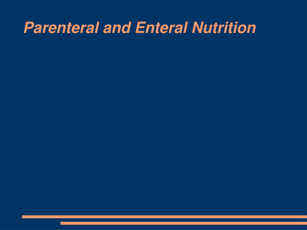 parenteral and enteral nutrition l.