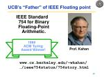 ucb s father of ieee floating point