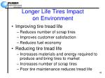 longer life tires impact on environment
