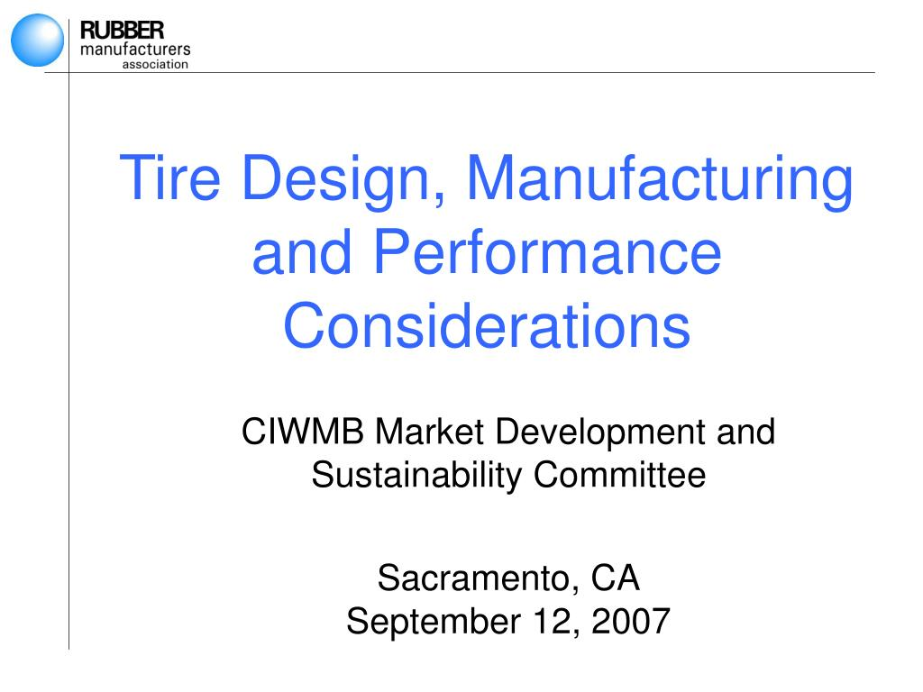 tire design manufacturing and performance considerations l.