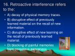 16 retroactive interference refers to the
