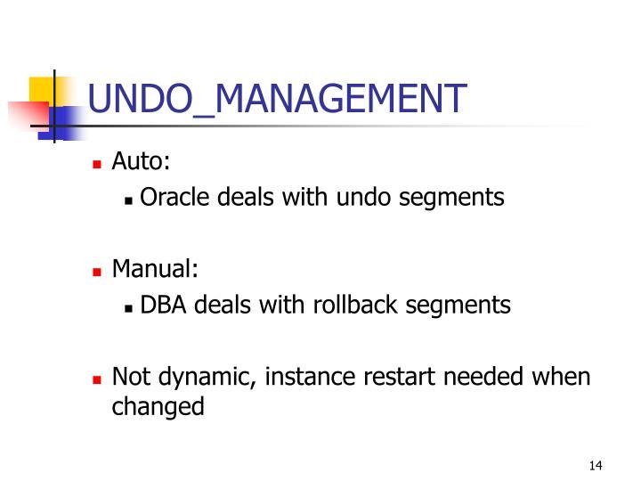 UNDO_MANAGEMENT