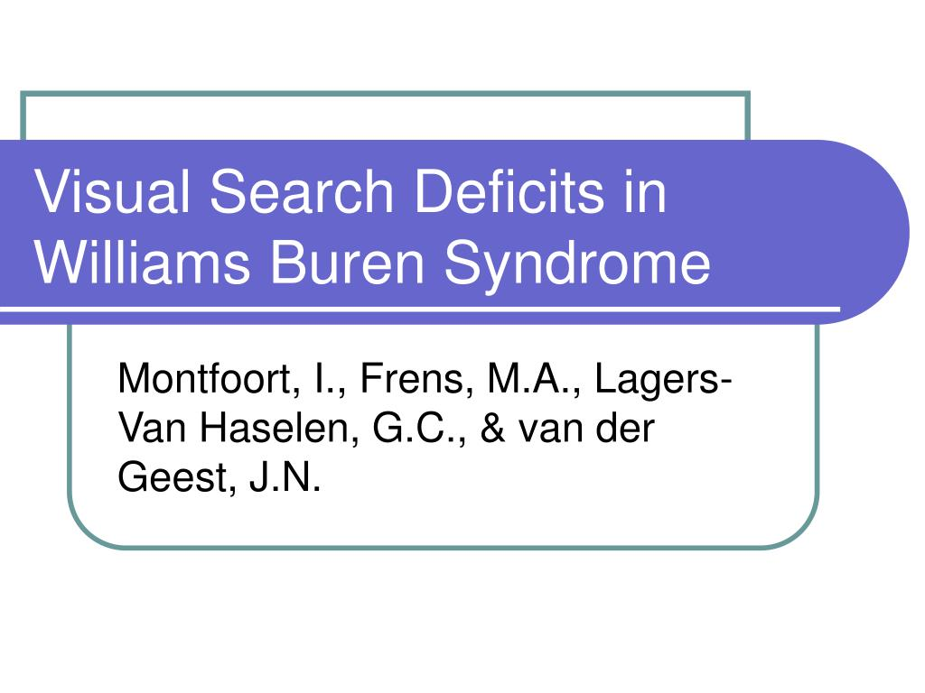 visual search deficits in williams buren syndrome l.