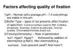 factors affecting quality of fixation
