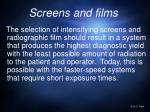 screens and films