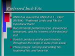 preferred inch fits