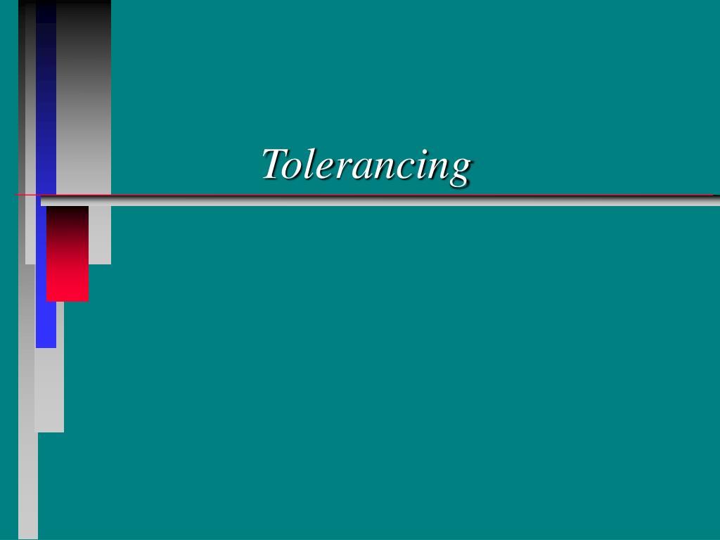 tolerancing l.