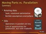 moving parts vs parallelism summary