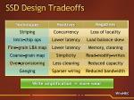 ssd design tradeoffs