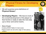 physical fitness for developing players