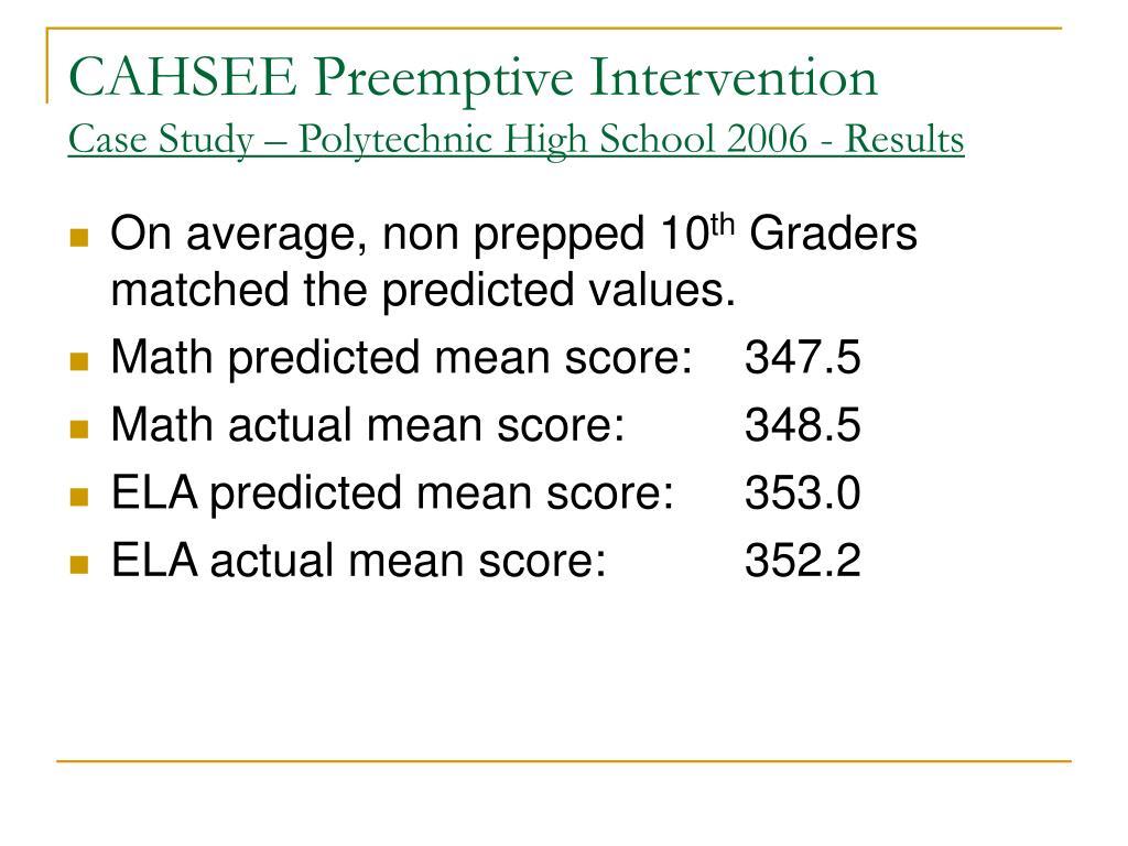 CAHSEE Preemptive Intervention