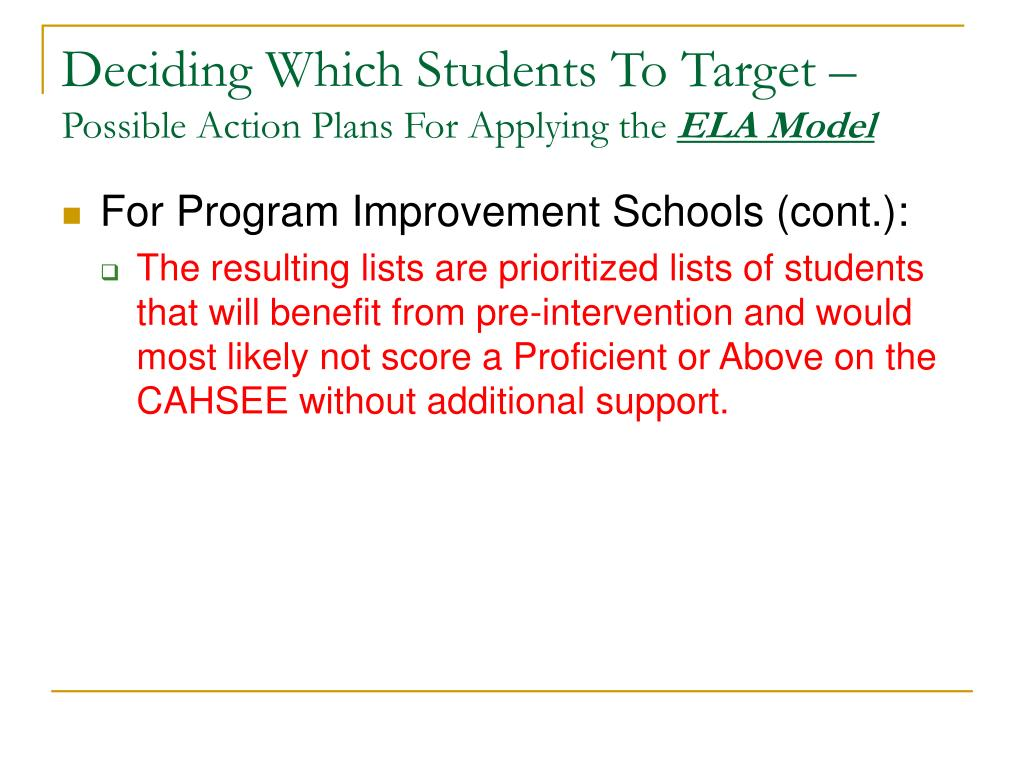 Deciding Which Students To Target –