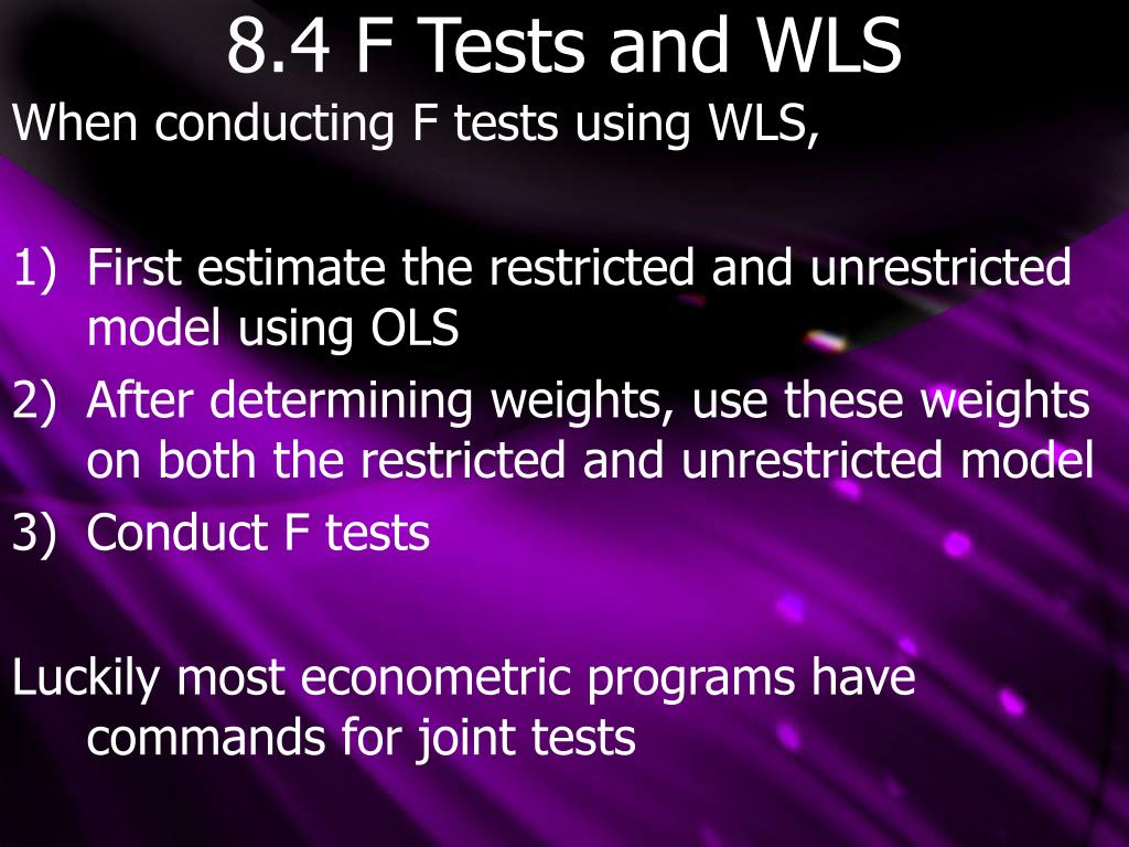 8.4 F Tests and WLS