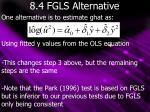 8 4 fgls alternative