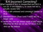 8 4 incorrect correcting
