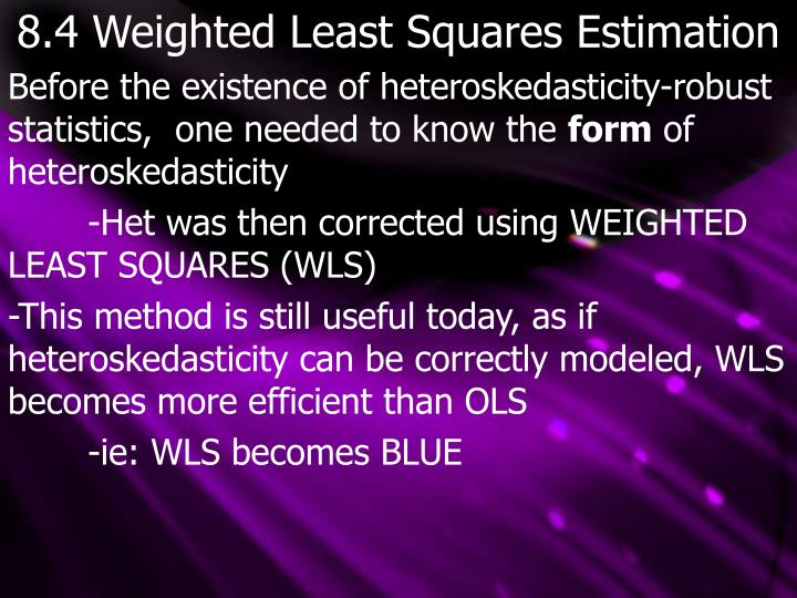8 4 weighted least squares estimation