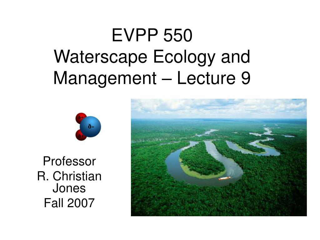evpp 550 waterscape ecology and management lecture 9 l.