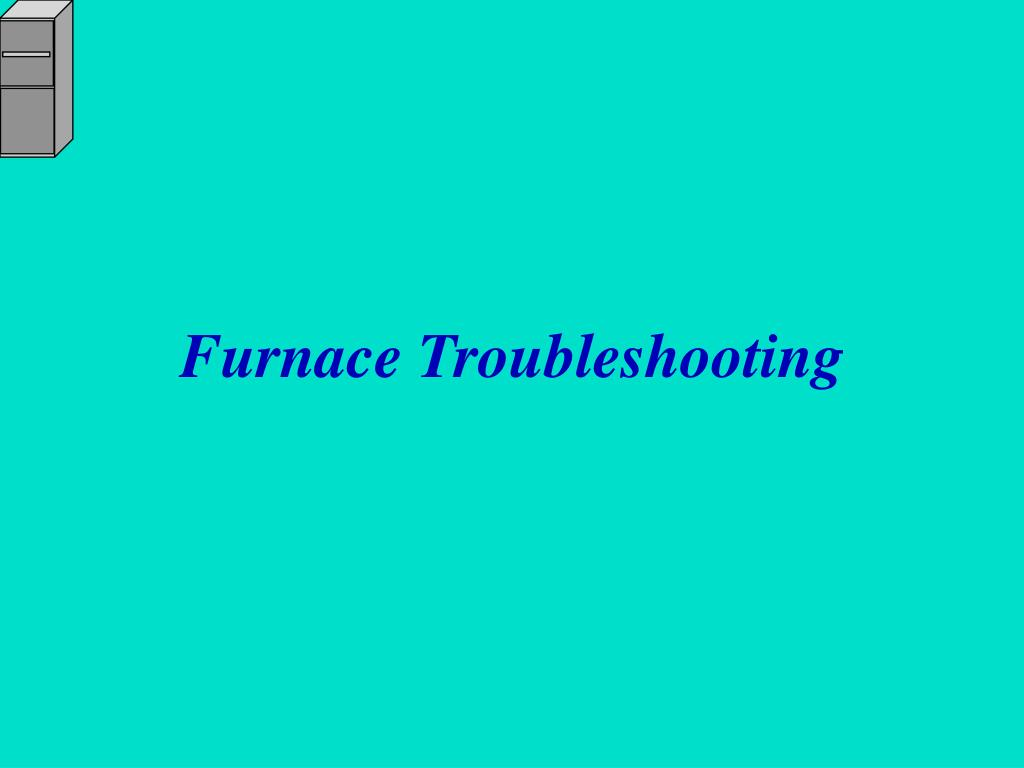 furnace troubleshooting l.