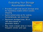 evaluating your storage accumulation area
