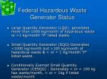 federal hazardous waste generator status