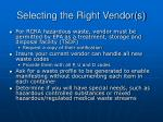 selecting the right vendor s