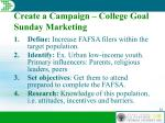 create a campaign college goal sunday marketing