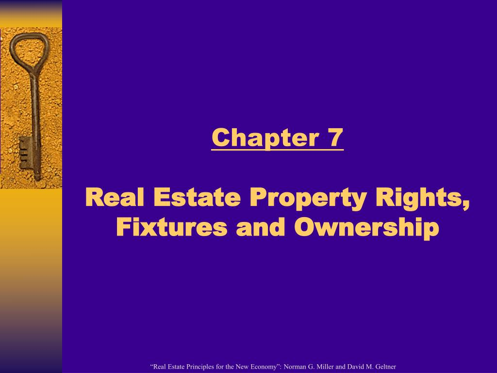 chapter 7 real estate property rights fixtures and ownership l.