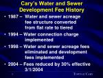 cary s water and sewer development fee history