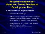 recommendations for water and sewer residential development fees17