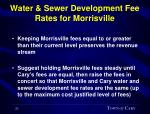 water sewer development fee rates for morrisville21