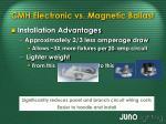 cmh electronic vs magnetic ballast8