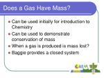 does a gas have mass