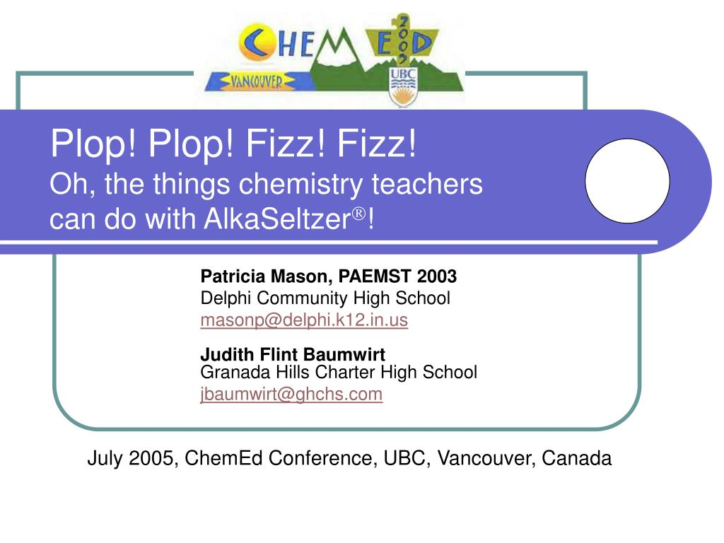 plop plop fizz fizz oh the things chemistry teachers can do with alkaseltzer l.
