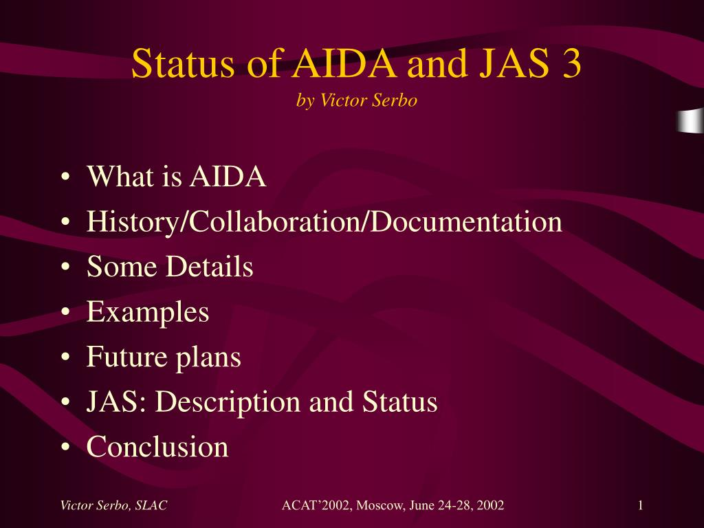 status of aida and jas 3 by victor serbo l.