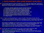 2 data format and gene banks available