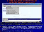 5 tree building with software package mega 3 mega 4 4