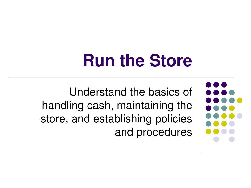 run the store l.