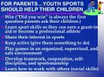 for parents youth sports should help their children