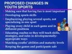 proposed changes in youth sports