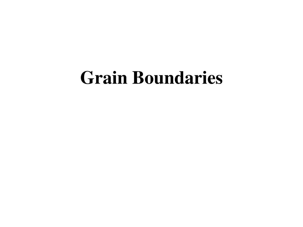 grain boundaries l.