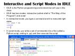 interactive and script modes in idle