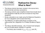 radioactive decay what is new